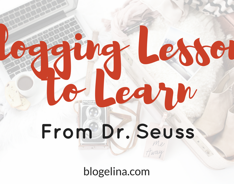 Blogging Lessons to Learn From Dr. Seuss