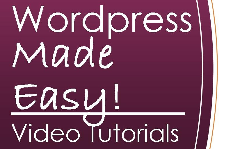 Don't Let Wordpress Overwhelm You Another Minute! Video Tutorials