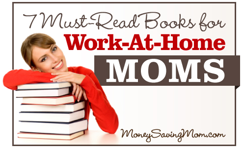 7-Must-Read-Books-for-Work-At-Home-Moms
