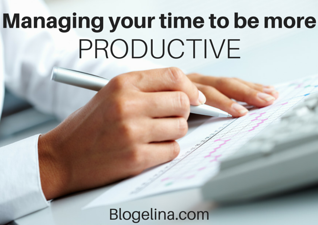 Managing your time to be more productive