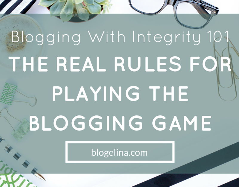 Blogging With Integrity 101 – The REAL Rules For Playing The Blogging Game