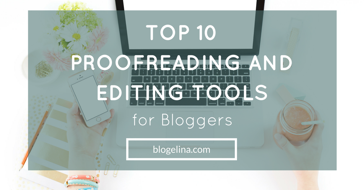 English In Italian: Top 10 Proofreading And Editing Tools For Bloggers