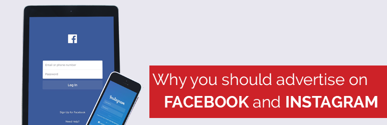 Why you should advertise on Facebook and Instagram