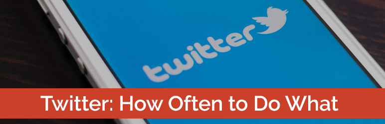 Twitter: How Often to Do What