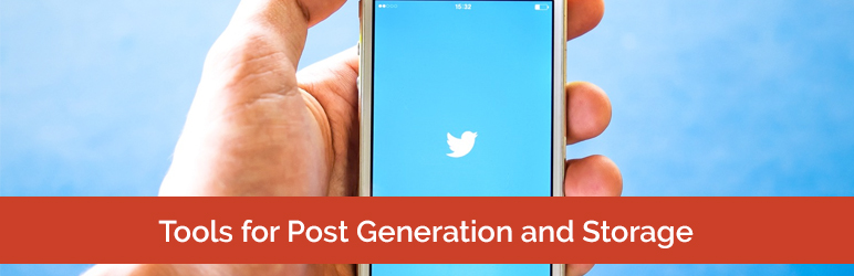 Tools for Twitter Post Generation and Storage