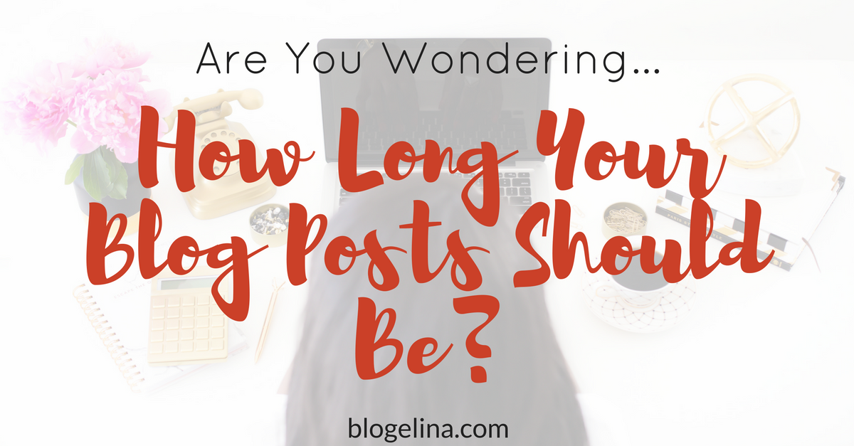 how-long-should-your-blog-posts-be-1