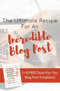 Ultimate Recipe For An Incredible Blog Post