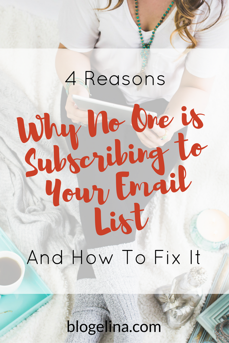 4-reasons-why-no-one-is-subscribing-to-your-email-list-and-how-to-fix-it