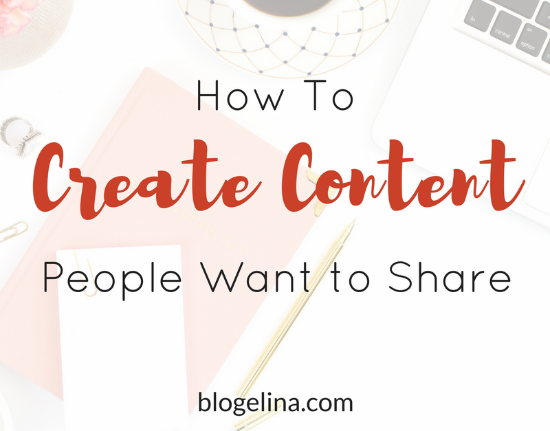How to Create Content People Actually Want to Share