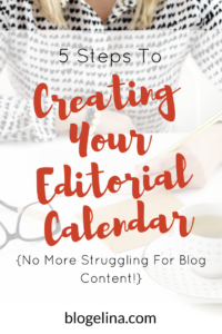 5-steps-to-creating-your-editorial-calendar-blogelina