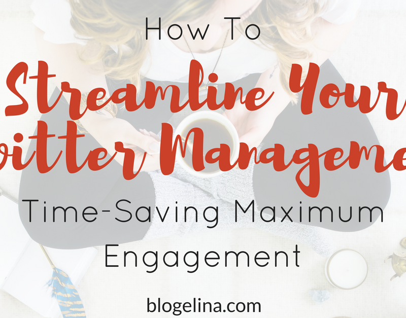 Streamline Your Twitter Management: The Ultimate Guide {+11 Tools To Make Twittering Easy}