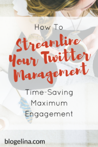 streamline-your-twitter-management-the-ultimate-guide-11-tools-to-make-twittering-easy-blogelina
