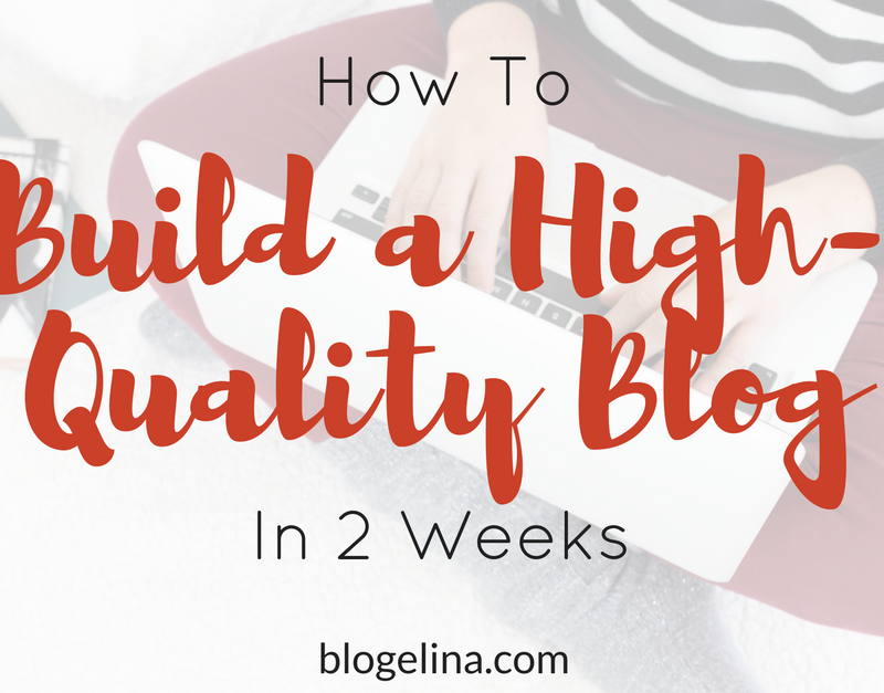 Building a High-Quality Blog in 2 Weeks