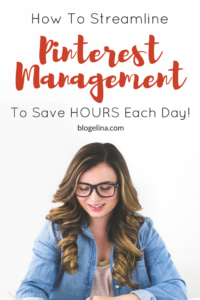 how-to-streamline-pinterest-management-to-save-hours-each-day-1