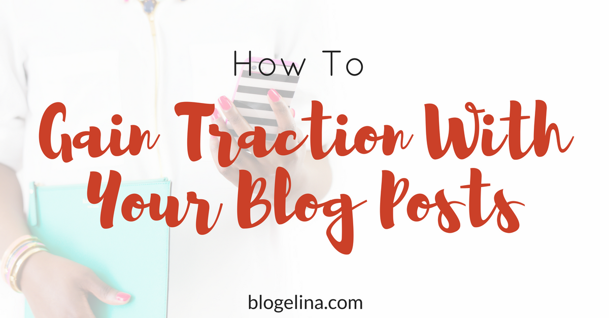 how-to-stop-your-blog-posts-from-failing-to-gain-traction