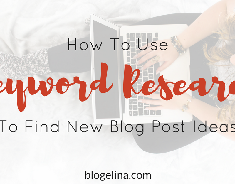 How To Use Keyword Research To Find New Blog Post Ideas