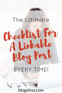 the-ultimate-checklist-for-a-linkable-blog-post-every-time-1