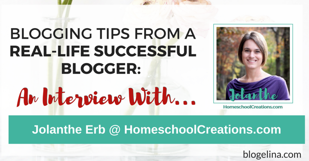 Blogging Tips From A Successful Blogger - An Interview With Jolanthe